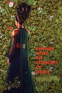 Kehinde Wiley: An Economy of Grace (2014)