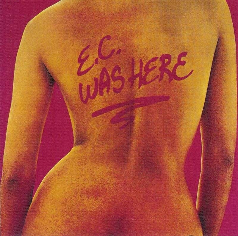 Eric Clapton - E.C. Was Here (1975)
