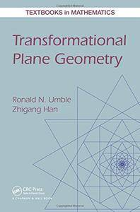 Transformational Plane Geometry (Textbooks in Mathematics)(Repost)