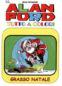 Alan Ford Tutto A Colori - Volume 42 - Grasso Natale