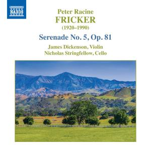 James Dickenson & Nick Stringfellow  - Fricker: Serenade No. 5, Op. 81 (EP) (2019)