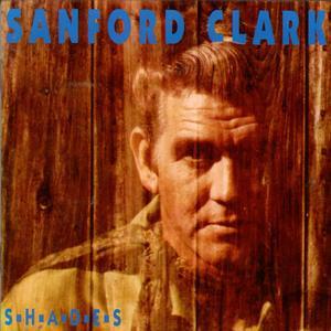 Sanford Clark - Shades (1993)