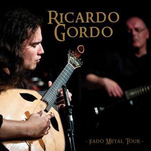 Ricardo Gordo - Fado Metal Tour (2018) [Official Digital Download]
