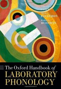 The Oxford Handbook of Laboratory Phonology (Repost)