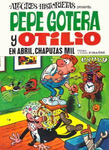 Alegres Historietas #10 Pepe Gotera y Otilio 3: En abril, chapuzas mil