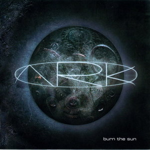 ARK - Burn The Sun (2001)