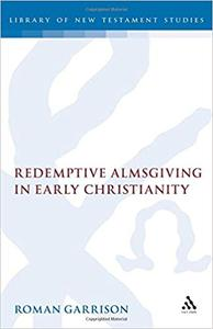Redemptive Almsgiving in Early Christianity