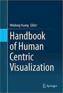 Handbook of Human Centric Visualization (Repost)