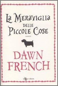 La Meraviglia Delle Piccole Cose - French Dawn