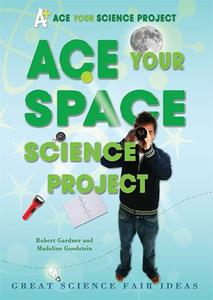 Ace Your Space Science Project: Great Science Fair Ideas