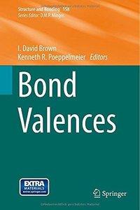 Bond Valences (Structure and Bonding) (Repost)