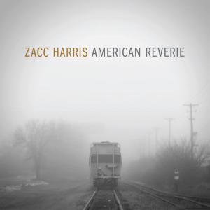 Zacc Harris - American Reverie (2017) FLAC