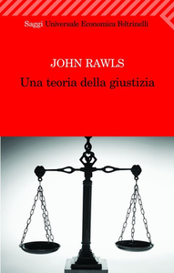 John Rawls - Una teoria della giustizia (2009)