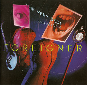 Foreigner - The Very Best ... And Beyond (1992) [Re-Up]