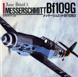 Messerschmitt Bf 109G (Aero Detail 5)