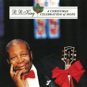 B.B. King - A Christmas Celebration Of Hope (2001)