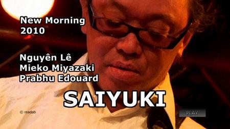 Saiyuki (Nguyên Lê, Mieko Miyazaki, Prabhu Edouard) - New Morning (2010) [SATRip]
