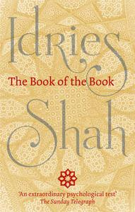 «The Book of the Book» by Idries Shah
