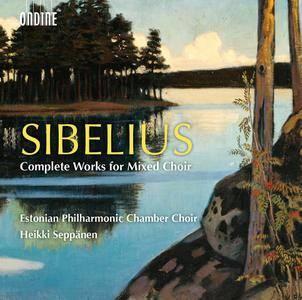 Estonian Philharmonic Chamber Choir, Heikki Seppanen - Sibelius: Complete Works for Mixed Choir (2015) 2CDs