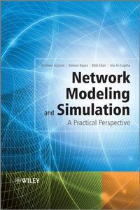 Network Modeling and Simulation A Practical Perspective