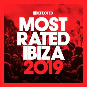 Defected Presents Most Rated Ibiza (2019)