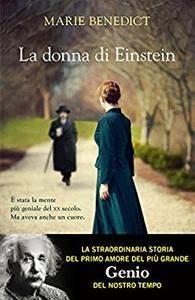 Marie Benedict - La donna di Einstein