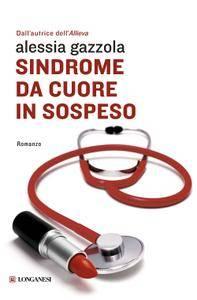 Alessia Gazzola - Sindrome da cuore in sospeso