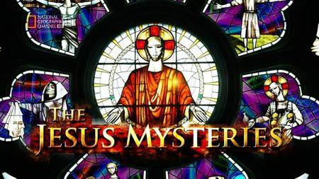 National Geographic - The Jesus Mysteries (2014)