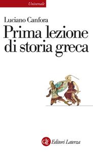 Luciano Canfora - Prima lezione di storia greca (2012) [Repost]