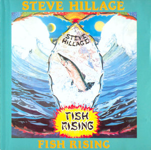 Steve Hillage - Fish Rising (1975) [Non-Remastered]