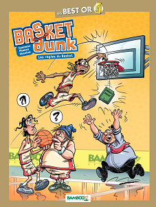 Basket Dunk - Best Or - Les Regles du Basket