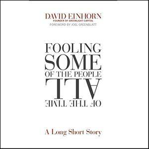 Fooling Some of the People All of the Time: A Long Short Story [Audiobook] {Repost}