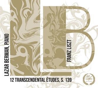 Lazar Berman - Franz Liszt: 12 Transcendental Etudes (2014)