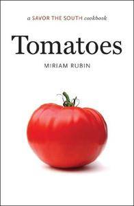 Tomatoes (A Savor the South Cookbook)