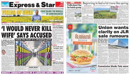 Express and Star City Edition – May 11, 2019