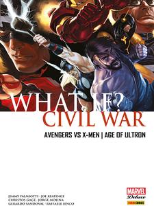What If? - Civil War - Avengers vs X-Men et Age of Ultron (2018)