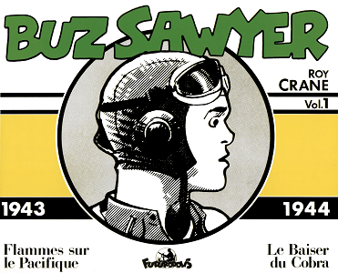 Buz Sawyer - Volume 1 - 1943-1944