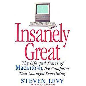 Insanely Great: The Life and Times of Macintosh, the Computer that Changed Everything [Audiobook]