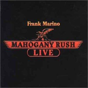 FrankMarino & Mahogany Rush LIVE