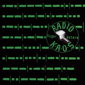 Roger Waters - Radio K.A.O.S. (1987/2014) [Official Digital Download]