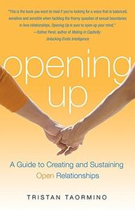 "Tristan Taormino, ""Opening Up: Creating and Sustaining Open Relationships"""