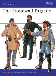 The Stonewall Brigade, Book 30 (Men at Arms)