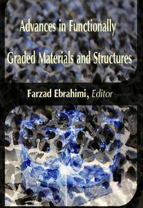 """Advances in Functionally Graded Materials and Structures"" ed. by Farzad Ebrahimi"