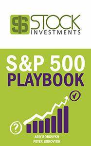 S&P 500 Playbook: The only trends you need to know to make serious money on the stock market