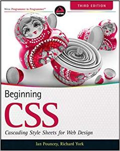 Beginning CSS: Cascading Style Sheets for Web Design (Repost)