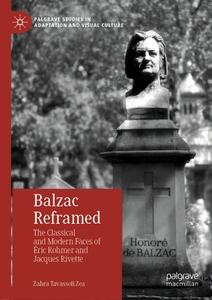 Balzac Reframed: The Classical and Modern Faces of Éric Rohmer and Jacques Rivette