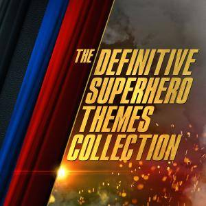 London Music Works - The Definitive Superhero Themes Collection (2018)