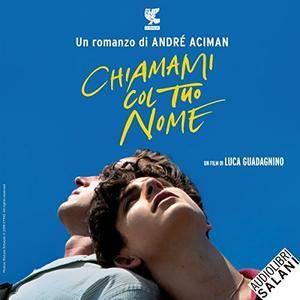 André Aciman - Chiamami col tuo nome [Audiobook]