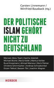 Winfried Bausback, Carsten Linnemann - Der politische Islam gehört nicht zu Deutschland (2019)