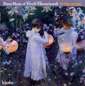 Cecile Chaminade - Piano Music Vol 1, Peter Jacobs